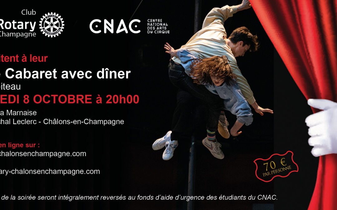Dîner Cabaret du CNAC : Vendredi 8 octobre 2021